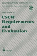 Early Evaluation of the Organisational Implications of CSCW Systems Ken Eason