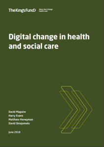 Digital change in health and social care King's Fund Bayswater Institute